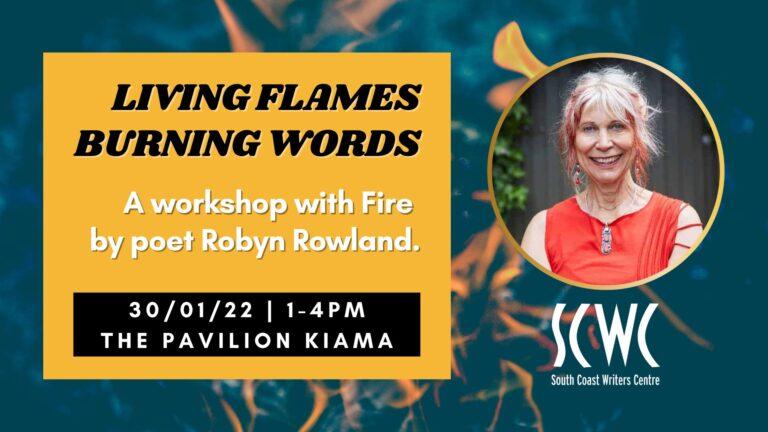 the fold illawarra living flames burning words poetry workshop 768x432